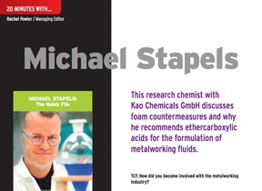 20 minutes with Michael Stapels : This research chemist with Kao Chemicals GmbH discusses foam countermeasures and why he recommends ethercarboxylic a